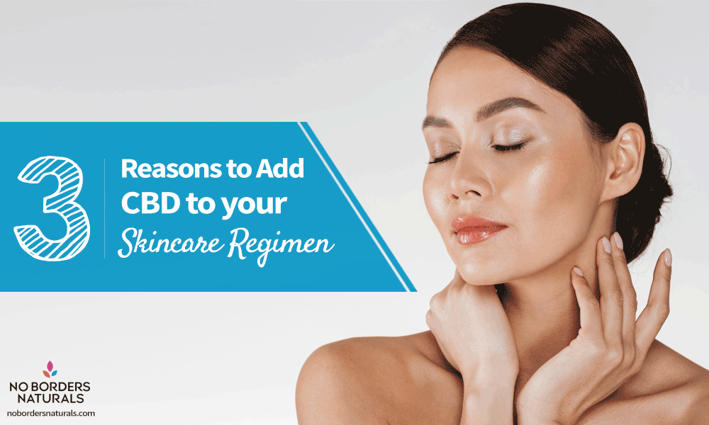 3-reasons-to-add-cbd-skincare-routine
